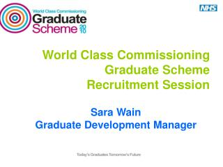 World Class Commissioning Graduate Scheme   Recruitment Session