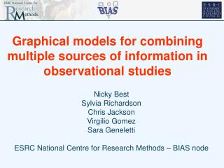 Graphical models for combining multiple sources of information in observational studies