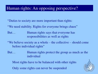Human rights: An opposing perspective