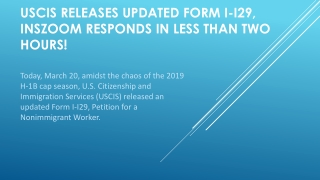 USCIS Releases Updated Form I-I29, INSZoom responds in less than two hours! | INSZoom
