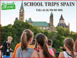 Best School Trips to Spain for Students
