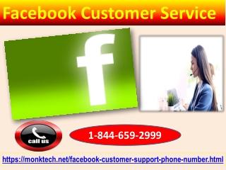 Round the clock Facebook Customer Service 1-844-659-2999