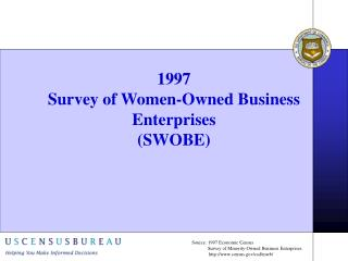 1997 Survey of Women-Owned Business Enterprises (SWOBE)