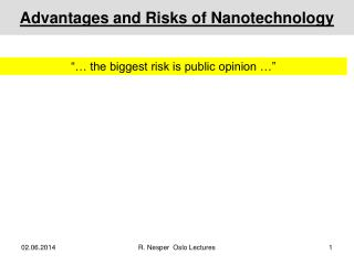 Advantages and Risks of Nanotechnology