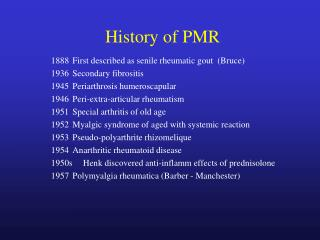 History of PMR