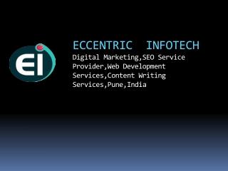 Digital Marketing Agency in Pune, India - Eccentric Infotech