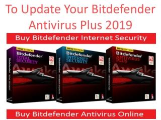 To Update Your Bitdefender Antivirus Plus 2019