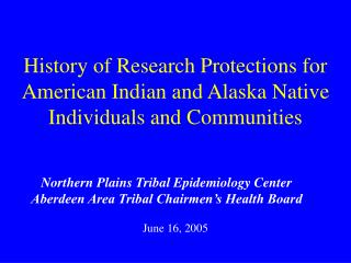 History of Research Protections for American Indian and Alaska Native Individuals and Communities
