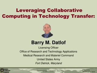 Leveraging Collaborative Computing in Technology Transfer: