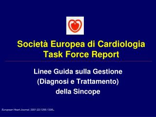 Società Europea di Cardiologia Task Force Report
