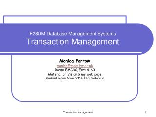 F28DM Database Management Systems Transaction Management