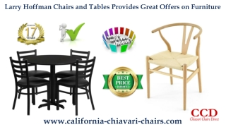 Larry Hoffman Chairs and Tables Provides Great Offers on Furniture