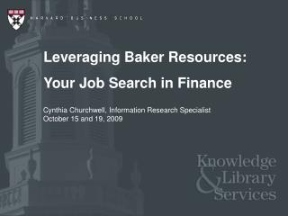 Leveraging Baker Resources:  Your Job Search in Finance