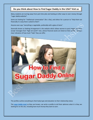 Do you think about How to Find Sugar Daddy in the USA? Visit us