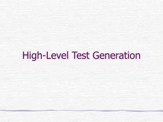 High-Level Test Generation