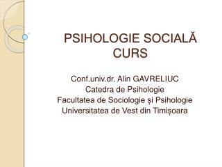 PSIHOLOGIE SOCIAL? CURS