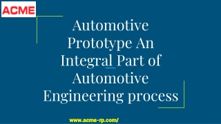 Automotive Prototype An Integral Part of Automotive Engineering process