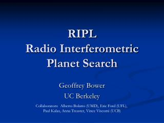 RIPL Radio Interferometric Planet Search