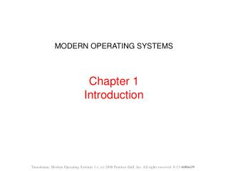 MODERN OPERATING SYSTEMS Chapter 1 Introduction