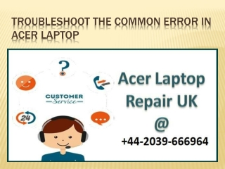 Troubleshoot The Common Error In Acer Laptop