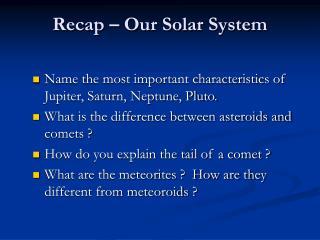 Recap – Our Solar System