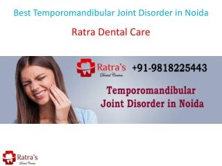 Best Temporomandibular Joint Disorder in Noida