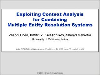 Exploiting Context Analysis  for Combining  Multiple Entity Resolution Systems