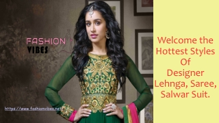 Shop For The Latest Collection Of Lehenga, Salwar Suit & Saree By Fashionvibes