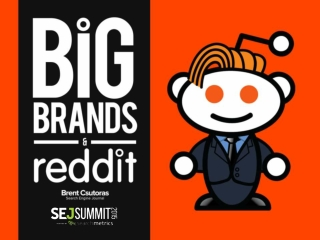 Big Brands & Reddit: Are You Missing Out?