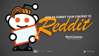 How to Submit Your Content to Reddit