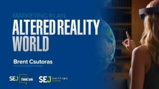Marketing in an Altered Reality World