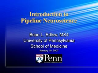 Introduction to  Pipeline Neuroscience