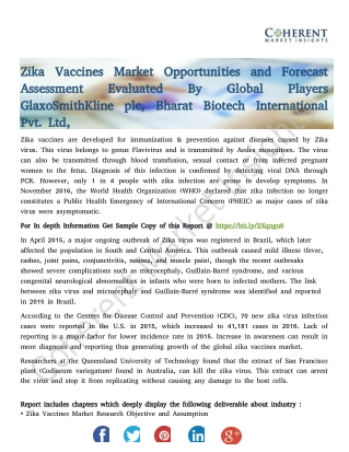 Zika Vaccines Market Opportunities and Forecast Assessment Evaluated By Global Players GlaxoSmithKline plc, Bharat Biote