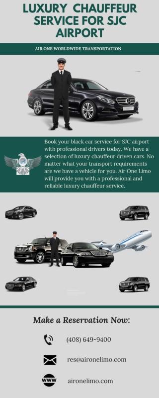 Luxury Chauffeur Service for SJC Airport