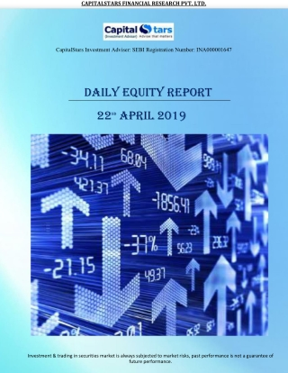 Daily Equity Reports 22 April 2019