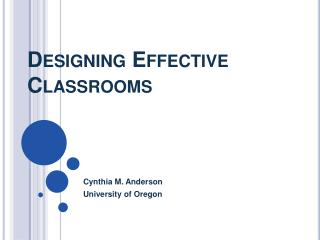 Designing Effective Classrooms