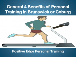 General 4 Benefits of Personal Training in Brunswick or Coburg