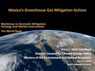 Mexico s Greenhouse Gas Mitigation Actions
