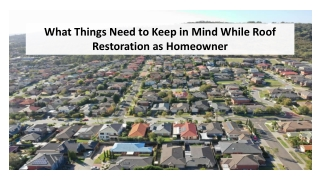 What Things Need to Keep in Mind While Roof Restoration as Homeowner