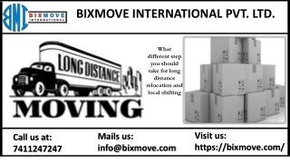 What different step you should take for long distance relocation and local shifting