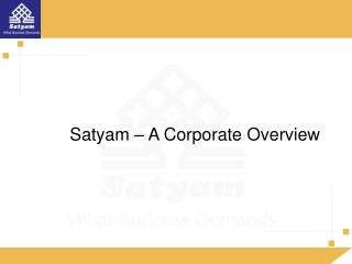 Satyam   A Corporate Overview