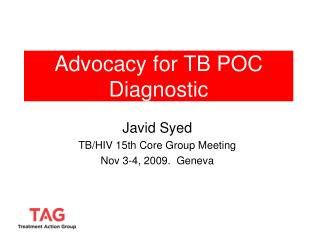Advocacy for TB POC Diagnostic