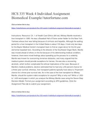 HCS 335 Week 4 Individual Assignment Biomedical Example//tutorfortune.com