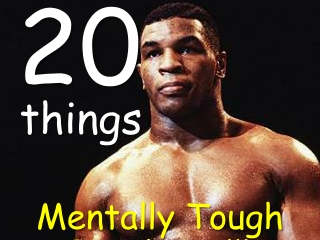 20 things mentally tough people do