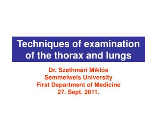Techniques of examination of the thorax and lungs