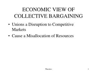 ECONOMIC VIEW OF COLLECTIVE BARGAINING