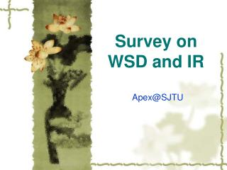 Survey on WSD and IR