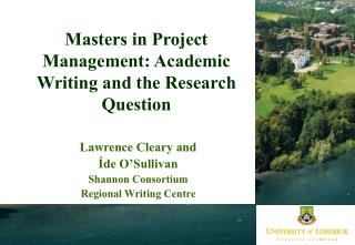 Masters in Project Management: Academic Writing and the Research Question