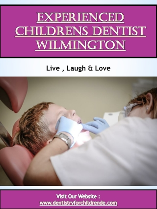 Experienced childrens dentist Wilmington