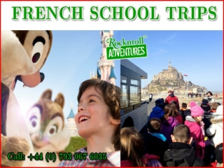 The Best School Trips in French with RocknRoll Adventures